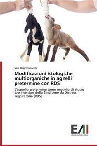 Modificazioni Istologiche Multiorganiche in Agnelli Pretermine Con Rds