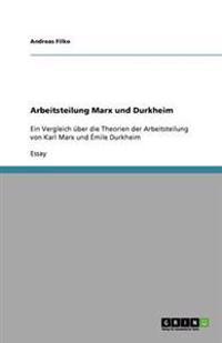 Arbeitsteilung Marx und Durkheim