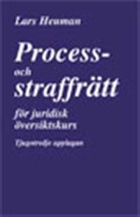 Process- och straffrätt för juridisk översiktskurs