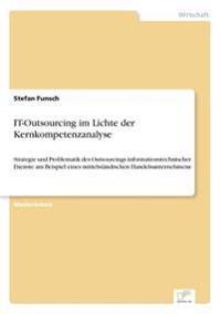 It-Outsourcing Im Lichte Der Kernkompetenzanalyse