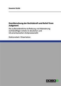 Durchbrechung Der Rechtskraft Und Relief from Judgment