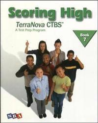 Scoring High on the TerraNova CTBS, Student Edition, Grade 4