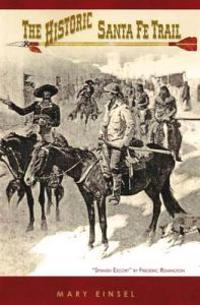 Historic Santa Fe Trail