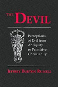 Devil: Perceptions of Evil from Antiquity to Primitive Christiantiry