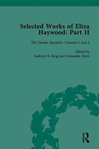 Selected Works of Eliza Haywood II