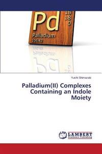 Palladium(ii) Complexes Containing an Indole Moiety