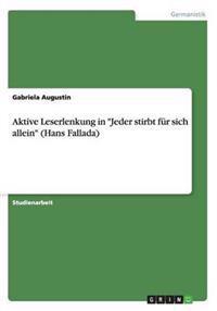 """Aktive Leserlenkung in """"Jeder Stirbt Fur Sich Allein"""" (Hans Fallada)"""