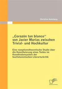 """""""corazon Tan Blanco"""" Von Javier Marias Zwischen Trivial- Und Hochkultur"""