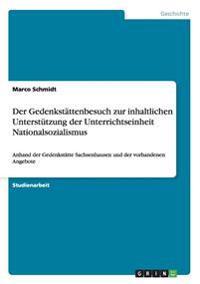 Der Gedenkst ttenbesuch Zur Inhaltlichen Unterst tzung Der Unterrichtseinheit Nationalsozialismus
