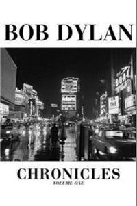 Bob Dylan Chronicles