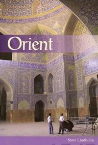 Orient - Möten med islam och den arabiska kulturen