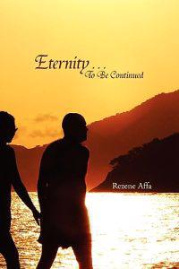Eternity . . . to Be Continued