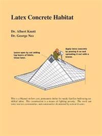 Latex Concrete Habitat