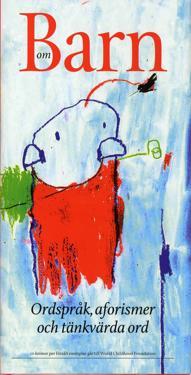 Om barn : ordspråk, aforismer och tänkvärda ord
