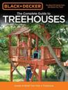 The Complete Guide to Treehouses (Black & Decker)