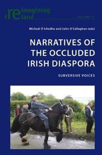 Narratives of the Occluded Irish Diaspora