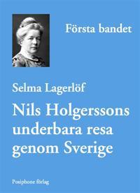 Nils Holgerssons underbara resa genom Sverige - första bandet