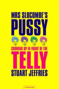 MRS. SLOCOMBE'S PUSSY
