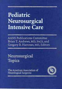 Pediatric Neurosurgical Intensive Care