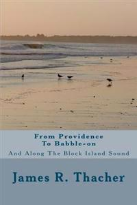 From Providence to Babble-On