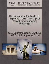 de Saussure V. Gaillard U.S. Supreme Court Transcript of Record with Supporting Pleadings