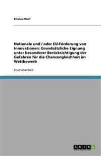 Nationale Und / Oder Eu-Furderung Von Innovationen