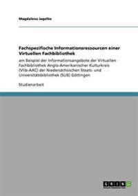 Fachspezifische Informationsressourcen Einer Virtuellen Fachbibliothek