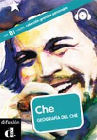 Che : geografía del Che