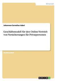 Geschaftsmodell Fur Den Online-Vertrieb Von Versicherungen Fur Privatpersonen