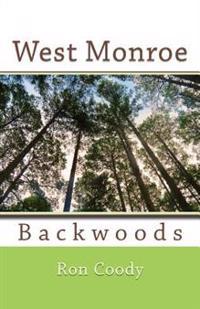 West Monroe Backwoods