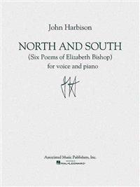 North and South: (Six Poems of Elizabeth Bishop)
