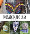 Mosaic Made Easy