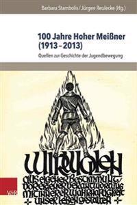 100 Jahre Hoher Meissner 1913-2013