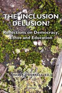 The Inclusion Delusion?