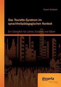 Das Tourette-Syndrom Im Sprachheilpadagogischen Kontext
