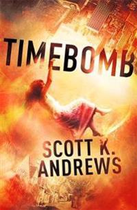Timebomb: The Timebomb Trilogy: Book 1