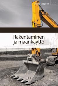 Rakentaminen ja maankäyttö 2015