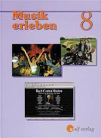 Musik erleben 8. Schülerbuch