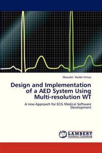 Design and Implementation of a AED System Using Multi-Resolution WT