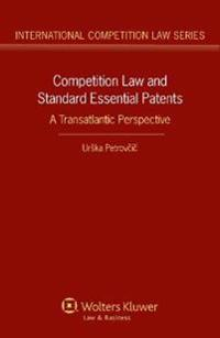 Competition Law and Standard Essential Patents