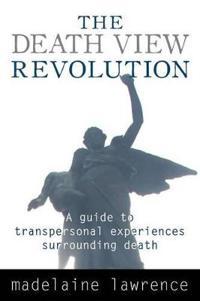 The Death View Revolution