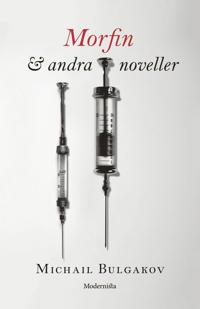Morfin & andra noveller