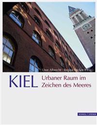 Kiel. Urbaner Raum Im Zeichen Des Meeres