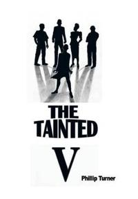 The Tainted Five