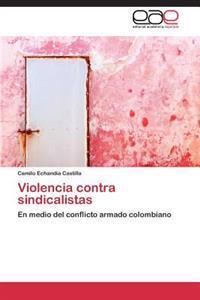 Violencia Contra Sindicalistas