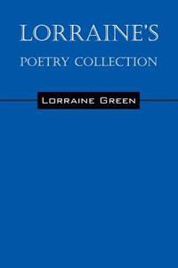 Lorraine's Poetry Collection