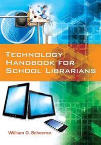 Technology Handbook for School Librarians