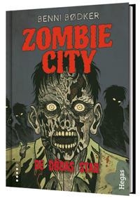 Zombie City. Bok 1, De dödas stad