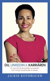 Du, Linkedin & karriären