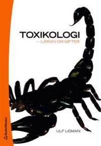Toxikologi : läran om gifter